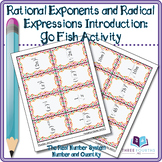 Activity: GO FISH Rational Exponents and Radical Expressions