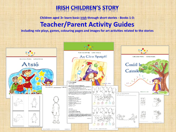 Activity Guides for Irish Stories Atsiu, An Caca Spaigiti and Cosuil le Caim