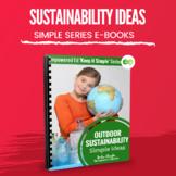 Outdoor Sustainability Activity Ideas for Childcare, PreK, OSHC, FDC, EYLF
