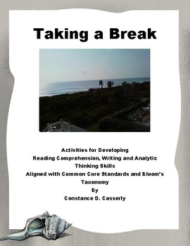 """Comprehension & Writing Activity - """"Taking a Break"""""""