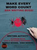Writing: Make Every Word Count:Ban Writing Bugs!