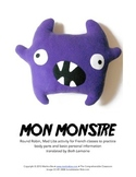 Activity: Monster body parts Round Robin and Mad Libs FRENCH