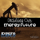 Activity Pack: Deciding Our Energy Future (Fossil Fuels)