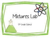 Activity Pack: Mixtures Lab