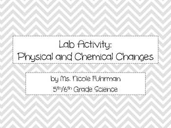 Activity Pack: Physical and Chemical Changes Lab