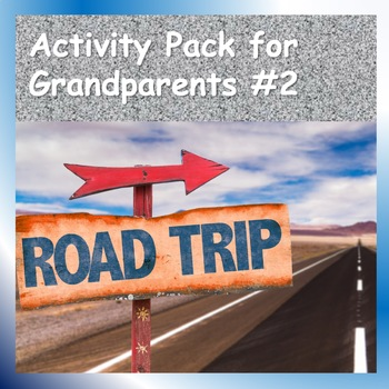 Activity Pack for Grandparents No. 2, On the Road