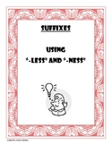 "Activity Packet- Suffixes ""Ness"" and ""Less"""