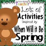 Activity Packet inspired by When will it be Spring? by Catherine Walters