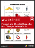 Activity - Physical & Chemical Properties & Changes Sorting Cards (2 Card Sets)