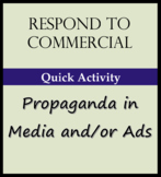 Activity - Responses to Commercial or Political Ad / Propanda