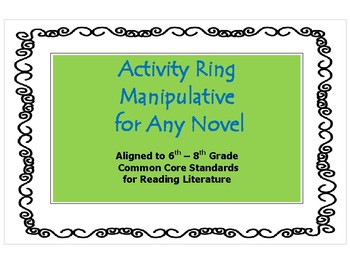 Activity Ring Manipulative for Any Novel - CCSS for Litera