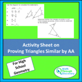 Geometry - Activity Sheet on Proving Triangles Similar by AA