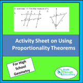 Geometry - Activity Sheet on Using Proportionality Theorems