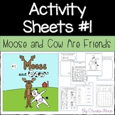 Activity Sheets #1 {Moose and Cow} FREE