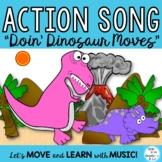 "Dinosaur Action Movement Activity Song: ""Doin' Dinosaur Mo"