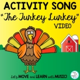 "Thanksgiving Activity Song: ""The Turkey Lurkey"": Actions a"