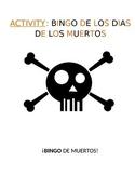 Activity for Levels Sp1-Sp5 - Día de los Muertos Vocabulary Bingo Board Game