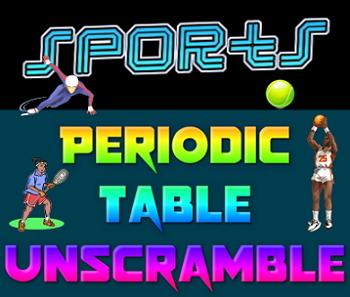 Activity: Sports Periodic Table unscramble