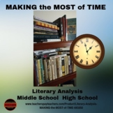 Literary Analysis- MAKING the MOST of TIME