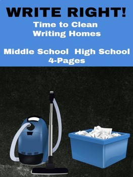 Writing: Write Right! Time to Clean Writing Homes