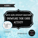 Activity Write Slope Intercept Equations Snowflake Task Cards Winter TEK 8.5I
