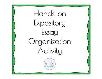 Hands on Expository Essay Organization Activity