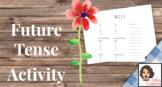 Collaborative Activity to practice future tense (NO PREP N