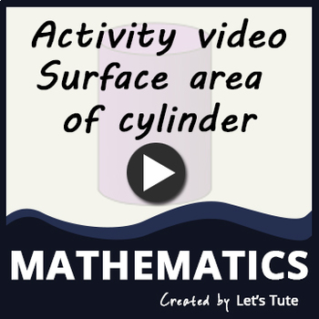Mathematics   Activity video - Surface area of cylinder(Surface area and Volume)