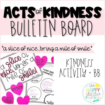 Acts of Kindness Bulletin Board and more!