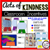 Acts of Kindness Classroom Incentive Charts - EDITABLE