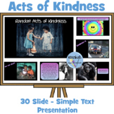Acts of Kindness: PowerPoint Presentation