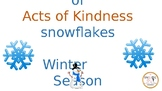Acts of Kindness snowflakes