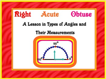 Acute, Obtuse, and Right Angles  A Lesson in Measurement a