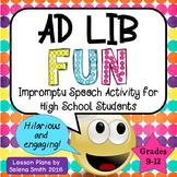 Impromptu Speeches - Ad Lib High School Fun