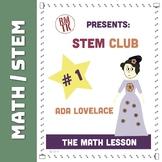 Ada Lovelace STEM - Math Lesson