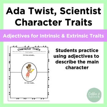 Ada Twist, Scientist Character Traits