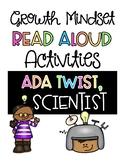 Ada Twist, Scientist Growth Mindset Read Aloud Activities