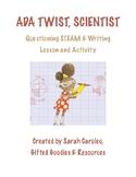 Ada Twist, Scientist Questioning STEAM & Writing Lesson an