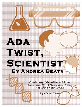Ada Twist, Scientist - Vocabulary, Cause and Effect, Grammar and Writing