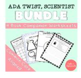 Ada Twist, Scientist Worksheet Bundle