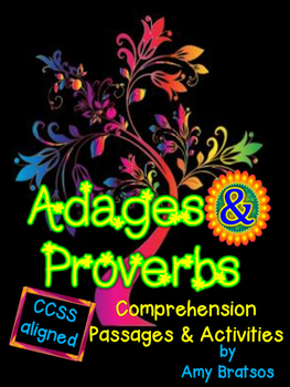 Adages & Proverbs Comprehension & Language Development (L.4.5.B & L.5.5.B)