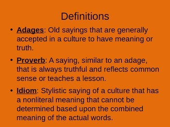 Adages, Proverbs, and Idioms