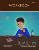 Adam Baum:  The Autistic Engineer Workbook