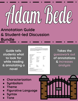 Adam Bede Annotation Guide and Student-led Discussion Bundle