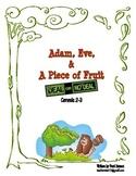 Adam, Eve, and A Piece of Fruit