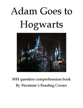 Adam Goes to Hogwarts (Adapted Book Lvl 2)