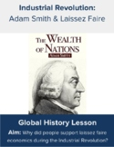 Adam Smith & Laissez Faire