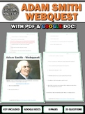 Adam Smith - Webquest with Key (Google Docs Included)