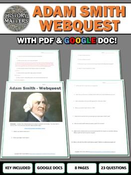 Adam Smith - Webquest with Key (Google Docs Included)