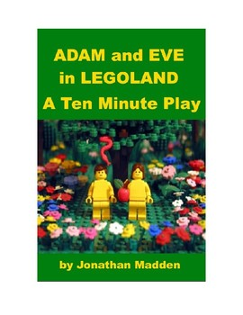 Adam and Eve in Legoland - A Ten Minute Play